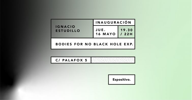 BODIES FOR NO BLACK HOLE EXP - Ignacio Estudillo